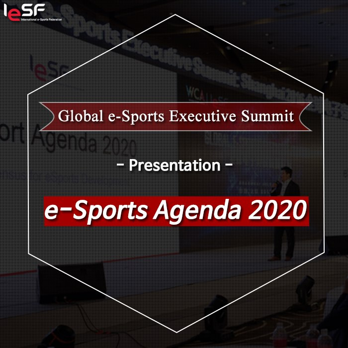 Global Esports Summit 2016-Esports Agenda-2020