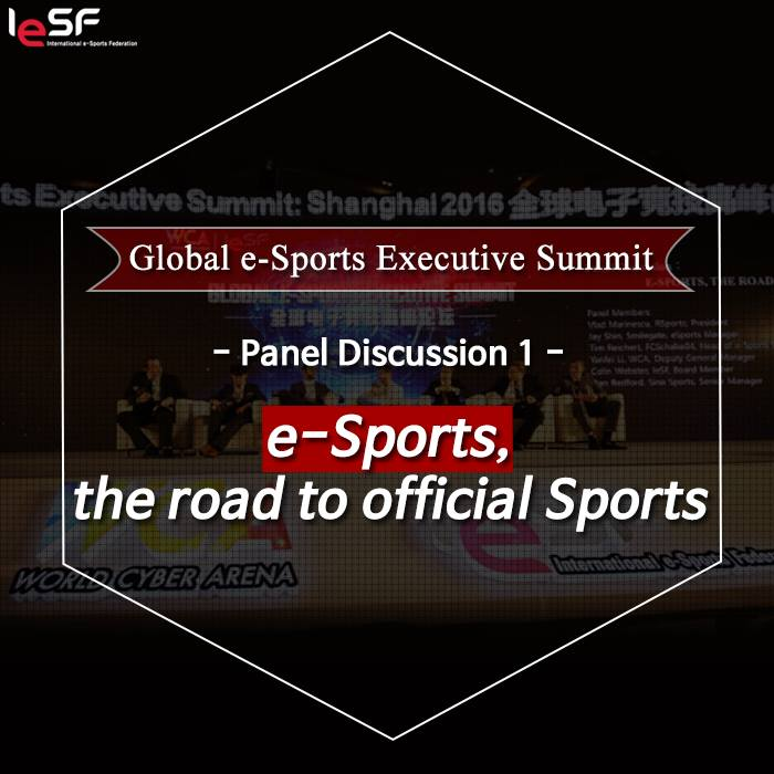 Global eSports Summit 2016-eSpoprts-the road to Official Sports